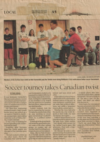 March 14, 2005 - Hamilton Spectator: Soccer tourney takes Canadian twist